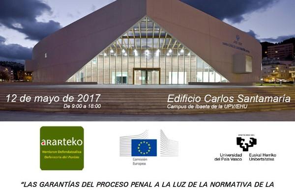 Las garantías del proceso penal a la luz de la normativa de la Unión Europea y la jurisprudencia del Tribunal Europeo de Derechos Humanos