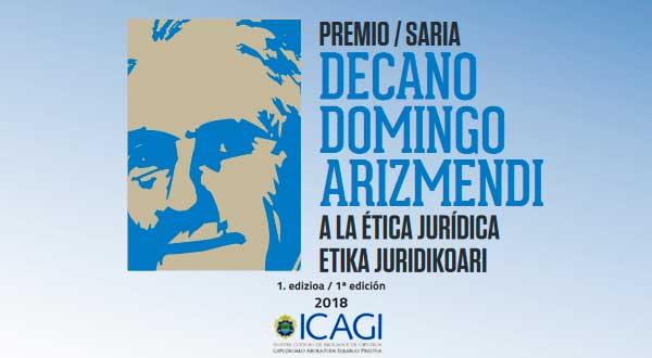 I Premio Decano Domingo Arizmendi a la Ética Jurídica