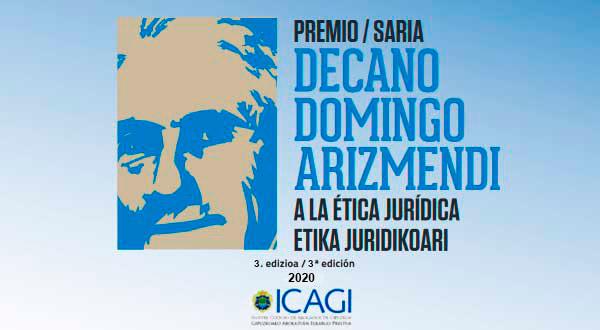 "III Premio ""Decano Domingo Arizmendi a la Ética Jurídica"""